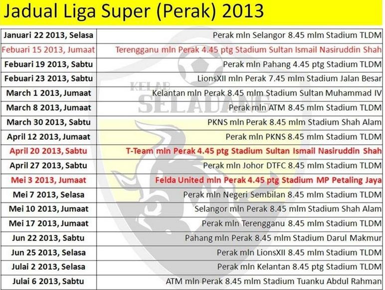 JADUAL LIGA SUPER PASUKAN PERAK 2013