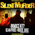 Innocent? - Silent Murder (Feat. Sean Price & Ruste Juxx)
