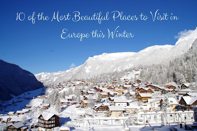 10 of the Most Beautiful Places to Visit in Europe this Winter