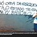Morador de rua preso por Pinho Sol é punido após foto com crítica ao estado