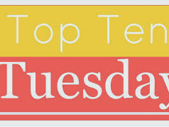 #TTT - Top Ten Tuesday