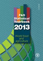 PUBLICAÇÃO: FAO Statistical Yearbook 2013: World food and agriculture