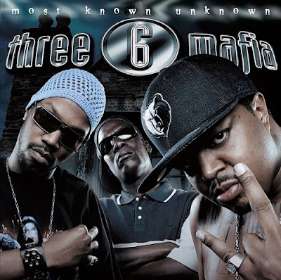 Three_6_Mafia-Most_Known_Unknown-2005-SUT