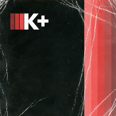 """KILO KISH """"K+"""""""