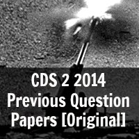 CDS 2 2014 Previous Question Papers [Original]