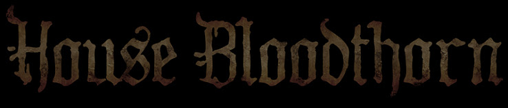 House Bloodthorn