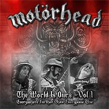 Motorhead - The World Is Ours Vol 1 – CD y DVD 2011
