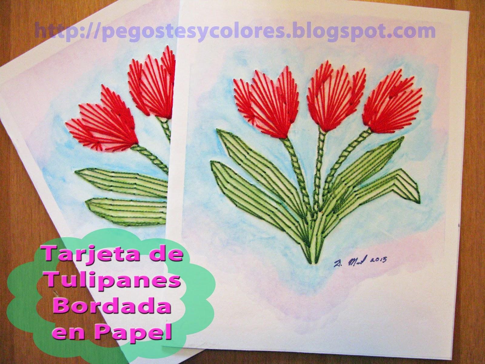 Pegostes y Colores: Tarjeta de Tulipanes Bordada en Papel