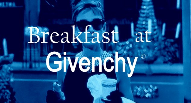 Breakfast at Givenchy