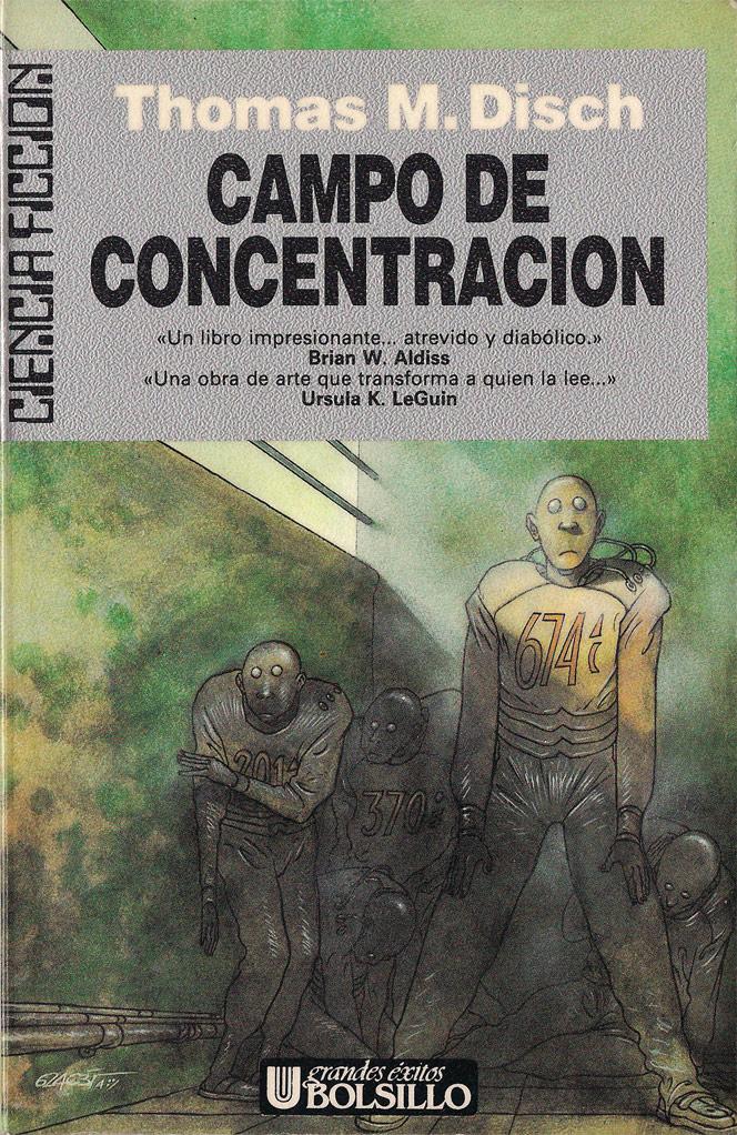 Doctor Ojiplatico. 624c35 (Toni Garcés)Campo de concentración (Camp Concentration) - Thomas M. Disch