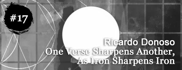 Ricardo Donoso - One Verse Sharpens Another, As Iron Sharpens Iron