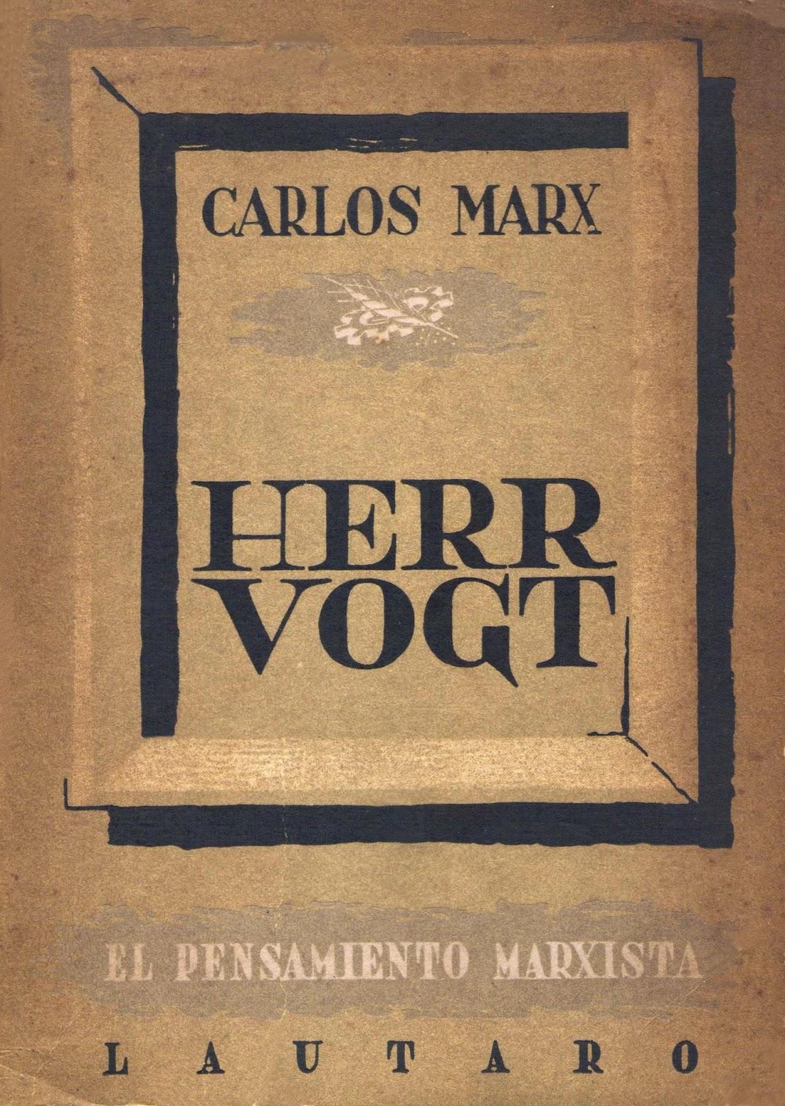 «Herr Vogt», libro de Carlos Marx por primera vez en internet en castellano - en formatos digitales doc, epub y mobi - incluye artículo de Federico Engels TAPA