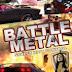 Battle Metal Street Riot Control Full Version Free Download