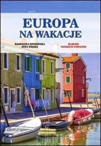 http://www.mwydawnictwo.pl/p/1181/europa-na-wakacje