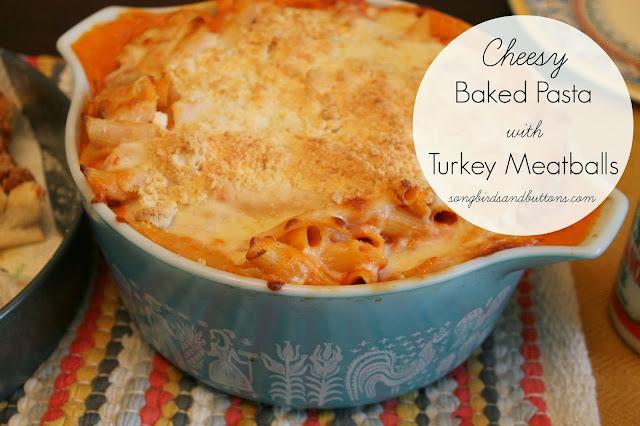 Cheesy Baked Pasta with Turkey Meatballs