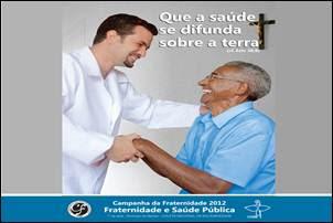Campanha da Fraternidade 2012. Fraternidade e saúde pública.