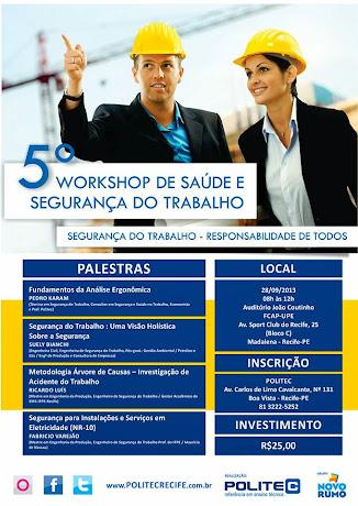 5º WORKSHOP DE SAÚDE E SEGURANÇA DO TRABALHO!