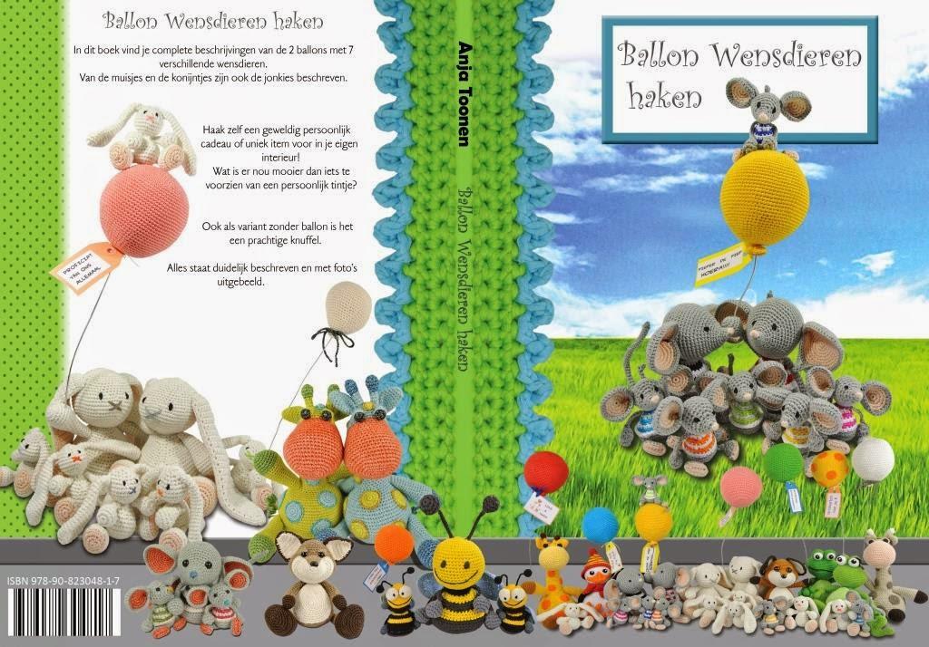 Mijn 8e boek: Ballon Wensdieren haken