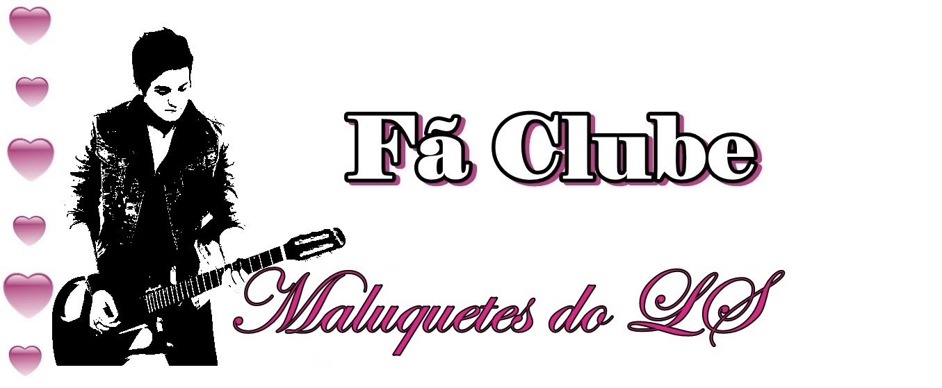 Fã Clube Maluquetes do LS