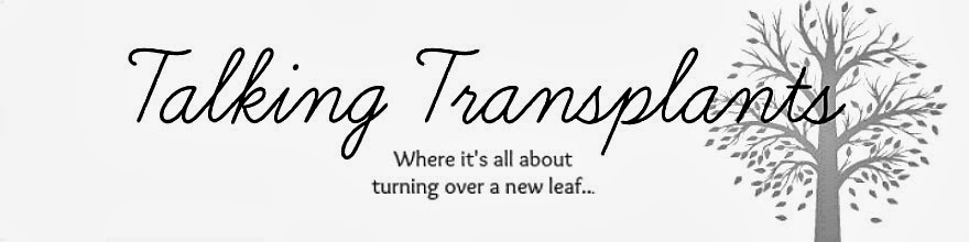 Lets Talk Transplants!
