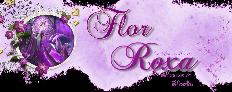Flor Roxa Poemas e Poesias - Dicas para blogs