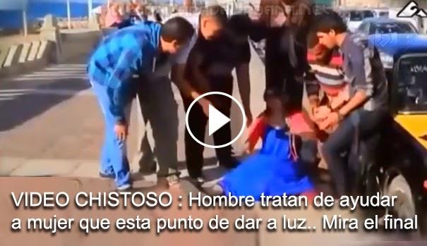 VIDEO CHISTOSO - Hombres tratan de ayudar a mujer que esta apunto de dar a luz. y mira el final