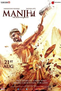 Manjhi: The Montain Man (2015)