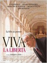 Viva La Libertà 2014 Truefrench|French Film