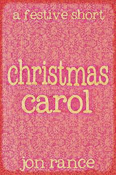 Christmas Carol: a short story