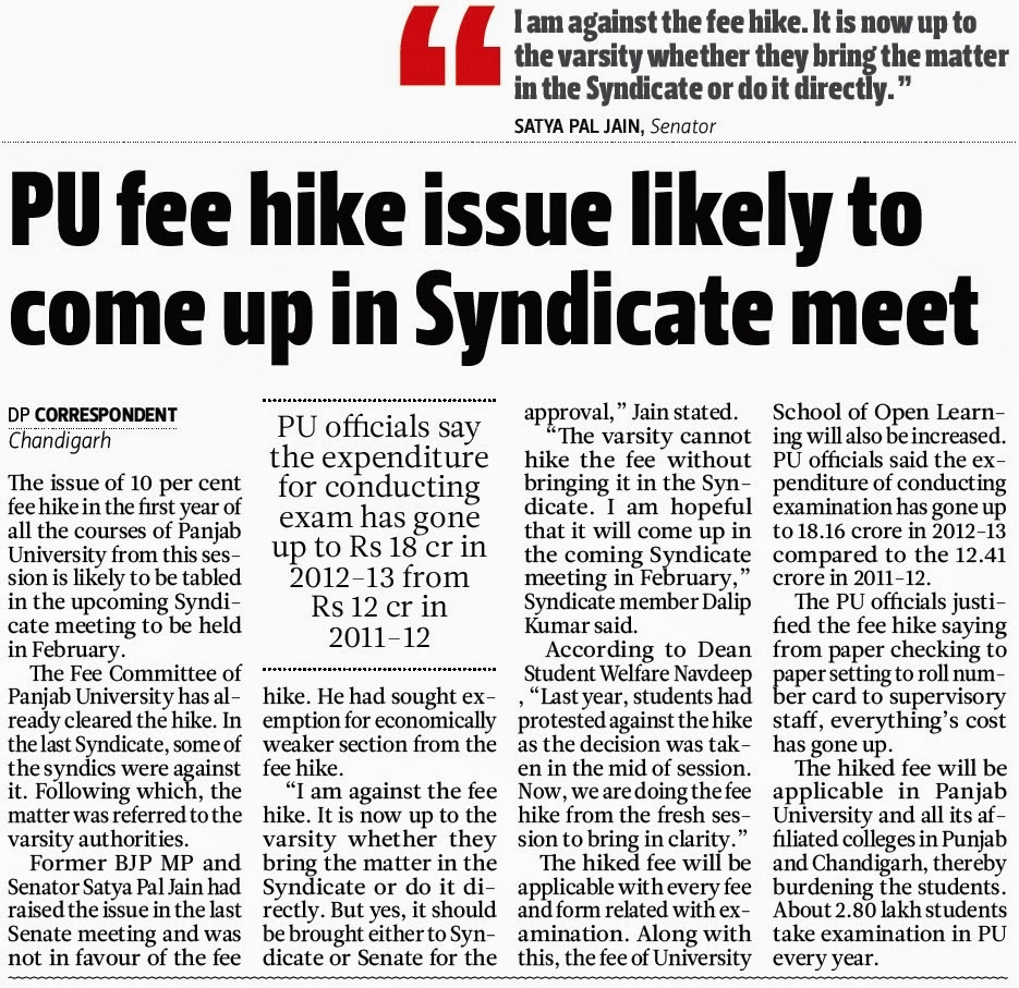 ''I am against the fee hike. It is now up to the varsity whether they bring the matter in the Syndicate or do it directly.'' - Satya Pal Jain, Senator