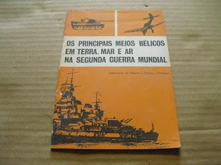 Os Meios Bélicos Em Terra Mar E  Ar Na Segunda Guerra Mundial