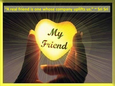 Quotes on friendship by Sri Sri Ravi Shankar