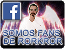 SOMOS FANS DE RORKROR