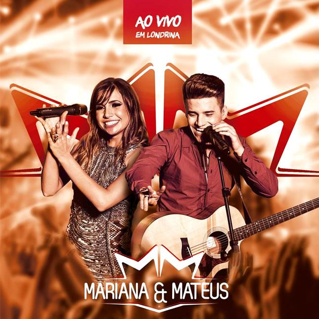 CD – Mariana e Mateus – Ao Vivo Em Londrina (2015) Mp3