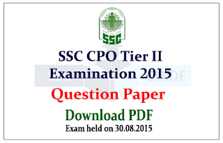SSC CPO Tier II Exam 2015 Question Paper