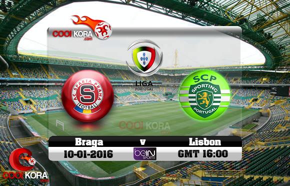 مشاهدة مباراة سبورتينغ لشبونة وسبورتينغ براغا اليوم 10-1-2016 في الدوري البرتغالي