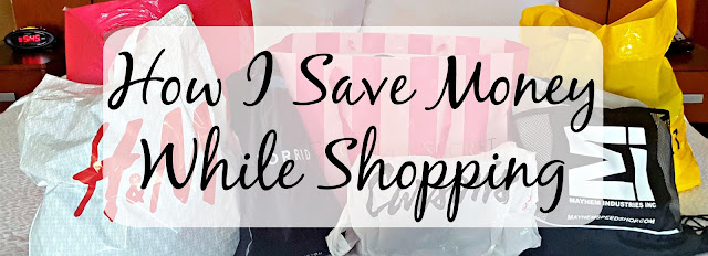 How I Save Money While Shopping