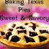 Baking Texas Pies-Sweet & Savory - Free Kindle Non-Fiction