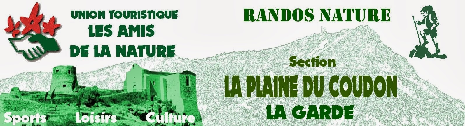 Union Touristique les Amis de la Nature - section La Plaine du Coudon