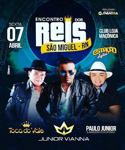 Encontro dos Reis em São Miguel - RN 07 de Abril 2017