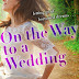 On the Way to a Wedding - Free Kindle Fiction