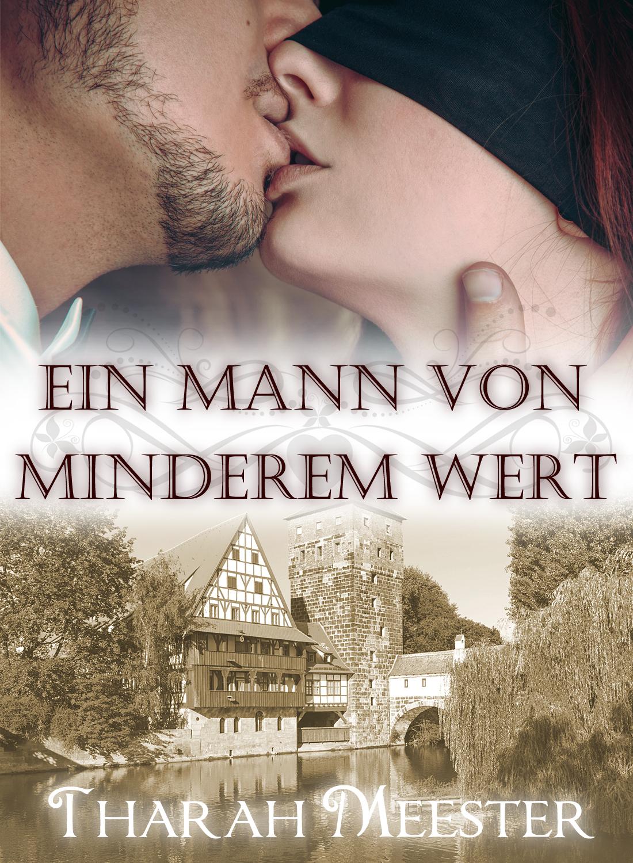 http://www.amazon.de/Ein-Mann-von-minderem-Wert-ebook/dp/B00KPUL6G2/ref=sr_1_12?ie=UTF8&qid=1401722984&sr=8-12&keywords=tharah+meester