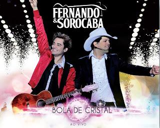Baixar CD Capa DVD   FERNANDO E SOROCABA   BOLA DE CRISTAL (2011) DVD COMPLETO