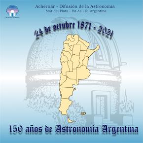1871-2021: 150 años de astronomía argentina