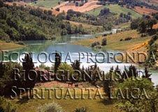 bioregionalismo, ecologia profonda e spiritualità laica