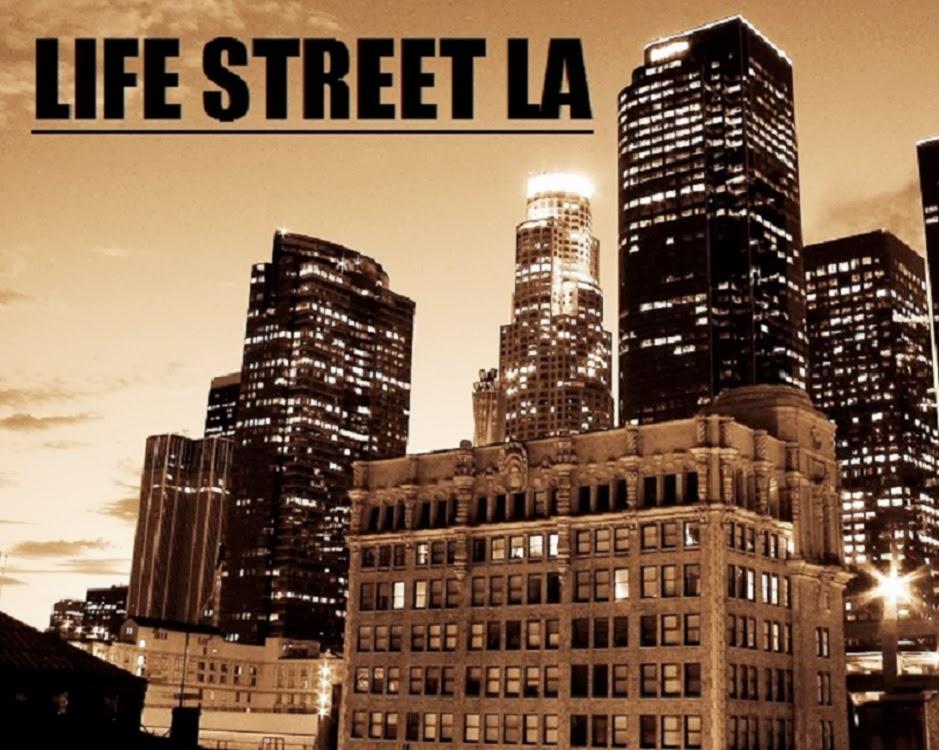 Life Street LA