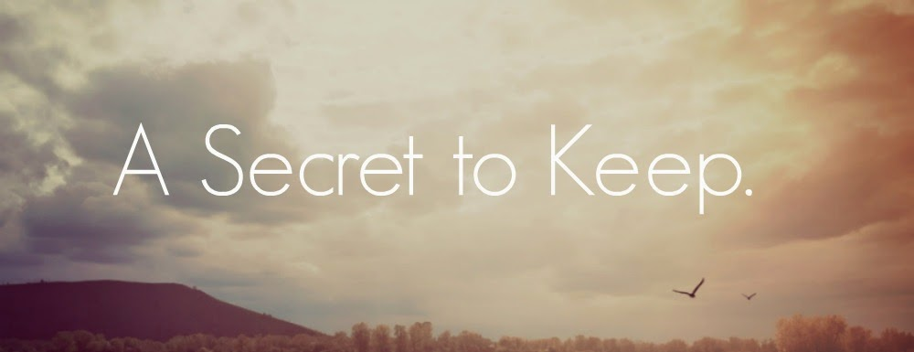 A Secret To Keep