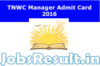 TNWC Manager Admit Card 2016