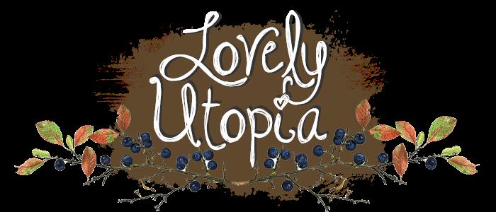 Lovely Utopia