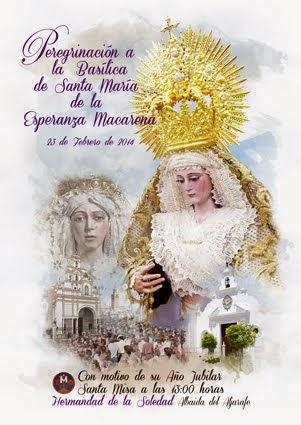 CARTEL PEREGRINACIÓN A LA BASÍSICA DE LA MACARENA POR SU AÑO JUBILAR 2014